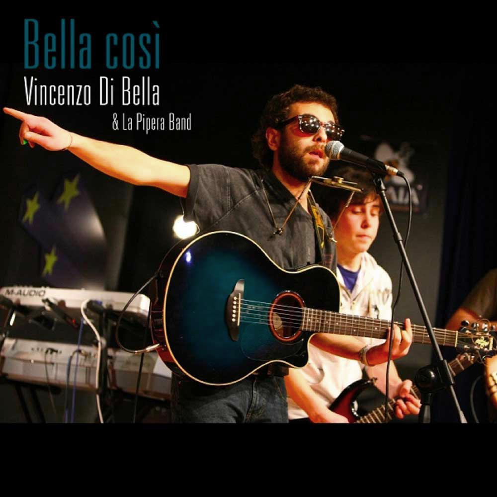 VINCENZO DI BELLA E LA PIPERA BAND - BELLA COSI'